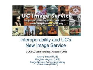 Interoperability and UCs  New Image Service