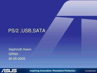 PS/2 ,USB,SATA