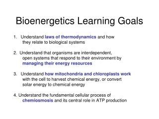 Bioenergetics Learning Goals