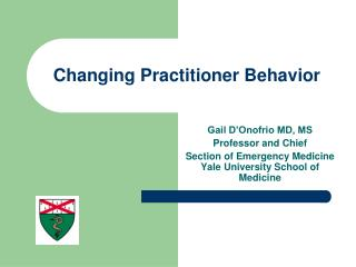 Changing Practitioner Behavior