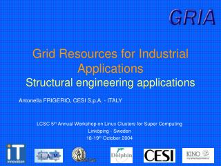 Grid Resources for Industrial Applications Structural engineering applications