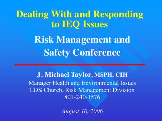 Dealing With and Responding to IEQ Issues