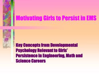 Motivating Girls to Persist in EMS