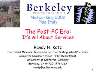 Networking 2002 Pisa Italy The Post-PC Era: It's All About Services
