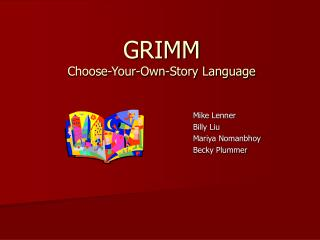 GRIMM Choose-Your-Own-Story Language