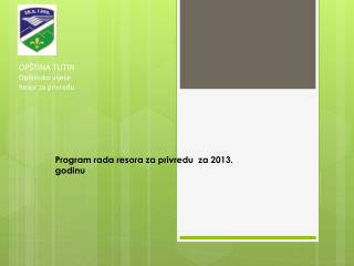 Program rada resora za  privredu za  2013. godinu