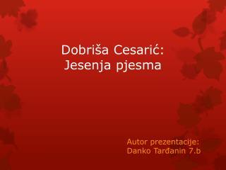 Dobri�a Cesari?: Jesenja pjesma