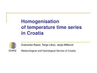 Homogenisation of temperature time series in Croatia