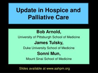 Update in Hospice and Palliative Care