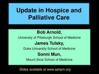Update in Hospice and Palliative Care