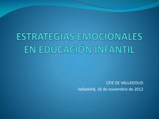 ESTRATEGIAS EMOCIONALES EN EDUCACIÓN INFANTIL
