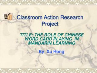 Classroom Action Research Project