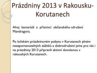 Prázdniny 2013 v Rakousku-Korutanech