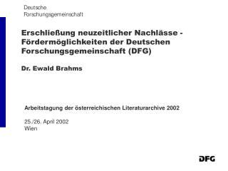 Arbeitstagung der österreichischen Literaturarchive 2002 25./26. April 2002 Wien
