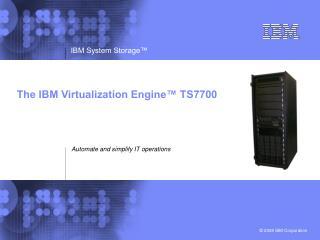 The IBM Virtualization Engine� TS7700
