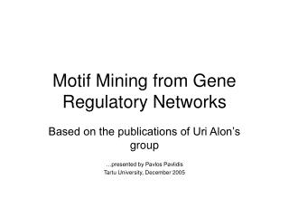 Motif Mining from Gene Regulatory Networks
