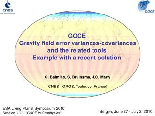 GOCE  Gravity field error variances-covariances and the related tools