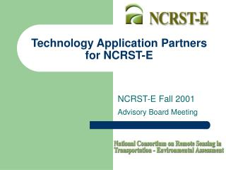 Technology Application Partners for NCRST-E