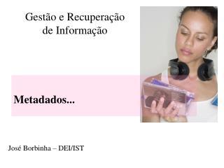 Gestão e Recuperação de Informação