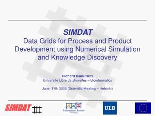 Richard Kamuzinzi Universit� Libre de Bruxelles � Bioinformatics
