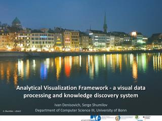 Analytical Visualization Framework - a visual data processing and knowledge discovery system