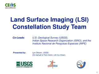 Land Surface Imaging (LSI)  Constellation Study Team