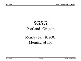 5GSG Portland, Oregon