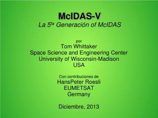 McIDAS-V La 5 ta Generación  of McIDAS