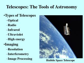 Telescopes: The Tools of Astronomy