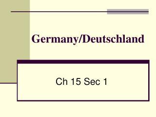 Germany/Deutschland
