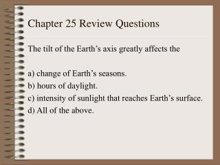 Chapter 25 Review Questions