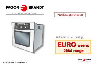 EURO  ovens  2004 range