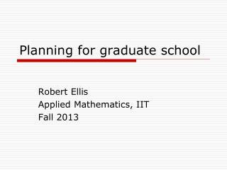 Planning for graduate school