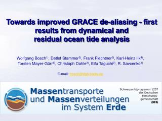 Towards improved GRACE de-aliasing - first results from dynamical and residual ocean tide analysis