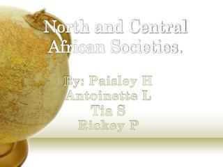 North and Central African Societies.