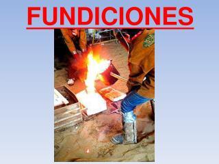 FUNDICIONES