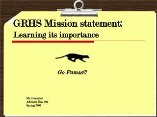 GRHS Mission statement: Learning its importance