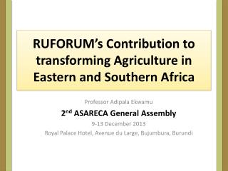 RUFORUM � s Contribution to transforming Agriculture in Eastern and Southern Africa