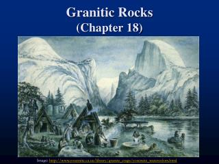 Granitic Rocks Chapter 18