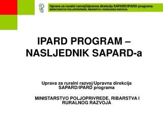 IPARD PROGRAM – NASLJEDNIK SAPARD-a