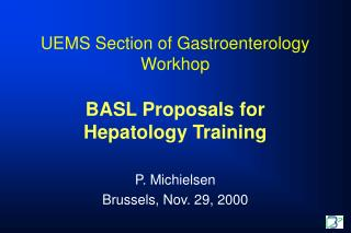 UEMS Section of Gastroenterology Workhop