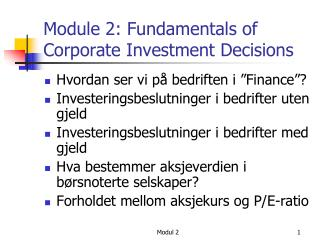 Module 2: Fundamentals of Corporate Investment Decisions