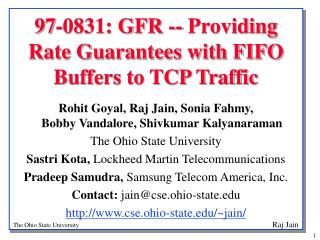 97-0831: GFR -- Providing Rate Guarantees with FIFO Buffers to TCP Traffic