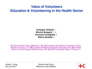 Value of Volunteers Education & Volunteering in the Health Sector
