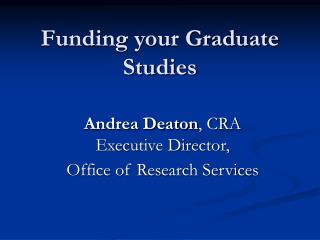 Funding your Graduate Studies