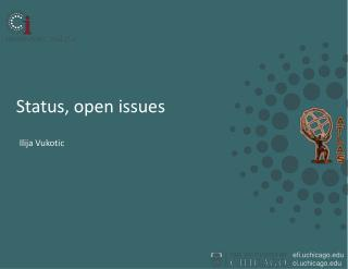 Status, open issues