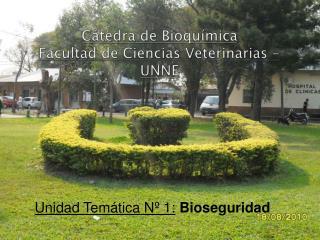 Cátedra de Bioquímica Facultad de Ciencias Veterinarias - UNNE