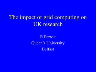 The impact of grid computing on UK research