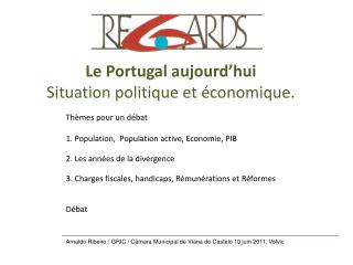 Thèmes pour un débat 1. Population,  Population active, Economie, PIB