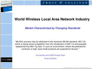 World Wireless Local Area Network Industry Market Characterized by Changing Standards